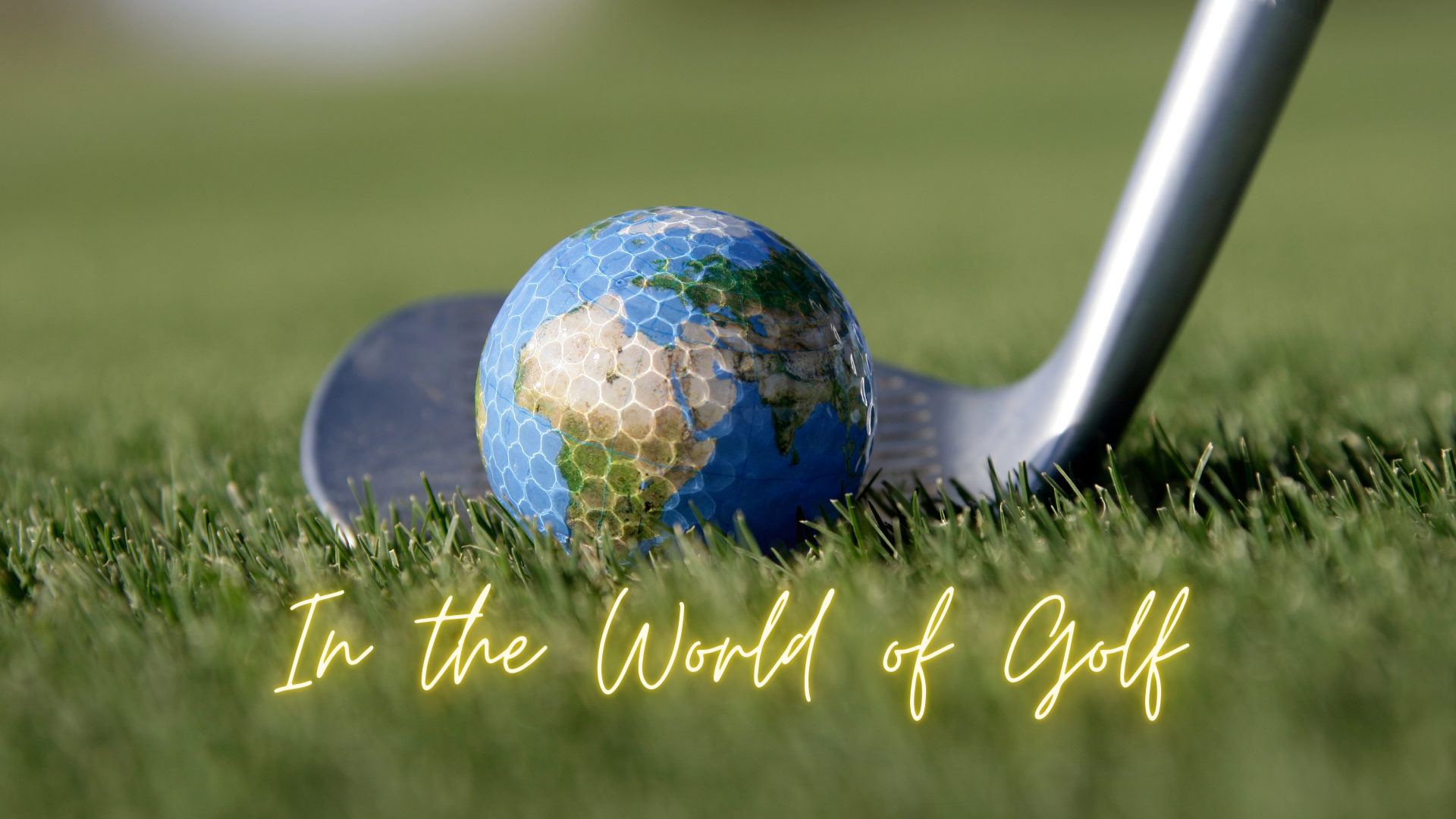 World of Golf this Week